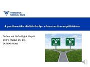 A peritoneális dialízis helye a korszerű vesepótlásban Debreceni