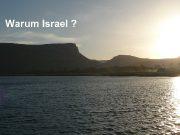 Warum Israel Warum Israel Das