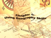 Chapter 1: Using Geography Skills Section 1: Understanding
