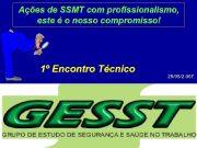 Ações de SSMT com profissionalismo este é o