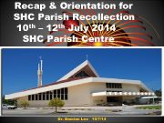 Recap Orientation for SHC Parish Recollection 10