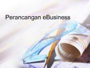 Perancangan e Business Langkah Perancangan e Business
