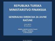 REPUBLIKA TURSKA MINISTARSTVO FINANSIJA GENERALNA DIREKCIJA ZA JAVNE