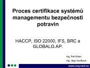Proces certifikace systémů managementu bezpečnosti potravin HACCP ISO