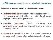 Affiliazione attrazione e relazioni profonde Motivazioni dell affiliazione in