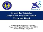 Strategi dan Tatakelola Penyusunan Proposal Penelitian Perguruan Tinggi