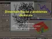Dimensión fractal y problemas de escala Carlos Reynoso