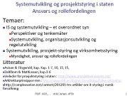 Systemutvikling og prosjektstyring i staten Ansvars og rollefordelingen