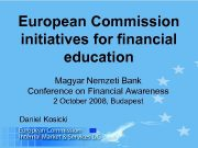 European Commission initiatives for financial education Magyar Nemzeti
