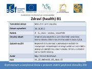 Zdraví health B 1 Tematická oblast Maturitní ústní