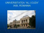UNIVERSITATEA AL I CUZA IASI ROMANIA FACULTY