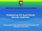 KEMENTERIAN DALAM NEGERI REPUBLIK INDONESIA PENERAPAN KTP ELEKTRONIK