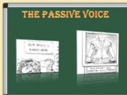 The Passive Voice Construction of the Passive Voice: