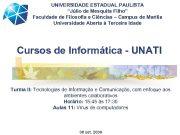 UNIVERSIDADE ESTADUAL PAULISTA Júlio de Mesquita Filho Faculdade