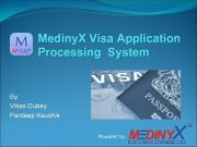 Mediny X Visa Application Processing System By Vikas