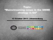 Topic Mainstreaming coops in the SMME strategy in