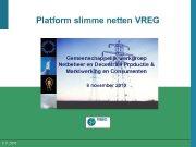 Platform slimme netten VREG Gemeenschappelijk werkgroep Netbeheer en