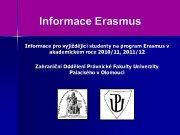 Informace Erasmus Informace pro vyjíždějící studenty na program