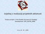 Izvještaj o realizaciji projektnih aktivnosti Tempus project From