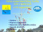 Ústav experimentálnej fyziky SAV v Košiciach a H