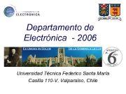 Departamento de Electrónica — 2006 Universidad Técnica Federico