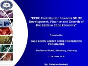 ECDC Contribution towards SMME Development Finance and Growth