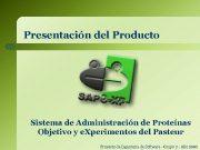 Presentación del Producto Sistema de Administración de Proteínas