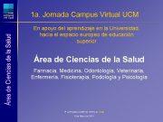 1 a Jornada Campus Virtual UCM En apoyo