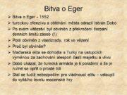 Bitva o Eger Bitva o Eger — 1552