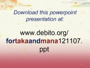 Download this powerpoint presentation at www debito org