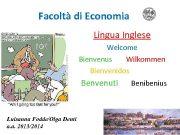 Facoltà di Economia Lingua Inglese Welcome Bienvenus Wilkommen
