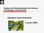 Fondos de financiamiento de Ciencia Tecnología e Innovación