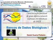 Bancos de Dados Biológicos I Daniel Guariz Pinheiro
