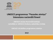 UNESCO programmas Pasaules atmiņa īstenošana nacionālā līmenī UNESCO