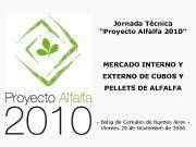 Jornada Técnica Proyecto Alfalfa 2010 MERCADO INTERNO Y