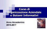 Corso di Organizzazione Aziendale e Sistemi Informativi Anno