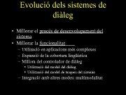 Evolució dels sistemes de diàleg Millorar el