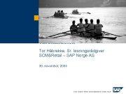 RFID med fokus på varehandelen Tor Håbrekke Sr