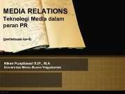 MEDIA RELATIONS Teknologi Media dalam peran PR pertemuan