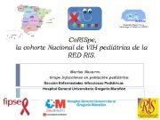 Co RISpe la cohorte Nacional de VIH pediátrica