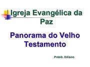 Igreja Evangélica da Paz Panorama do Velho Testamento