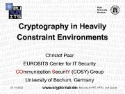 Ruhr University Bochum Cryptography in Heavily Constraint Environments