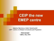 CEIP the new EMEP centre Katarina Mareckova Robert