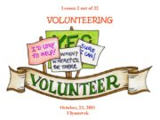 Lesson 2 out of 22 VOLUNTEERING October, 23,
