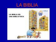 LA BIBLIA QUÉ ES LA BIBLIA