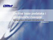 On-line baze podataka i elektronički časopisi Poticanje primjene