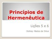 Princípios de Hermenêutica Lições 5 e 6 Sidney