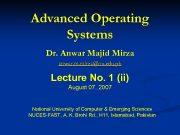 Advanced Operating Systems Dr Anwar Majid Mirza anwar