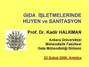 GIDA İŞLETMELERİNDE HİJYEN ve SANİTASYON Prof Dr Kadir