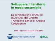 Sviluppare il territorio in modo sostenibile La certificazione